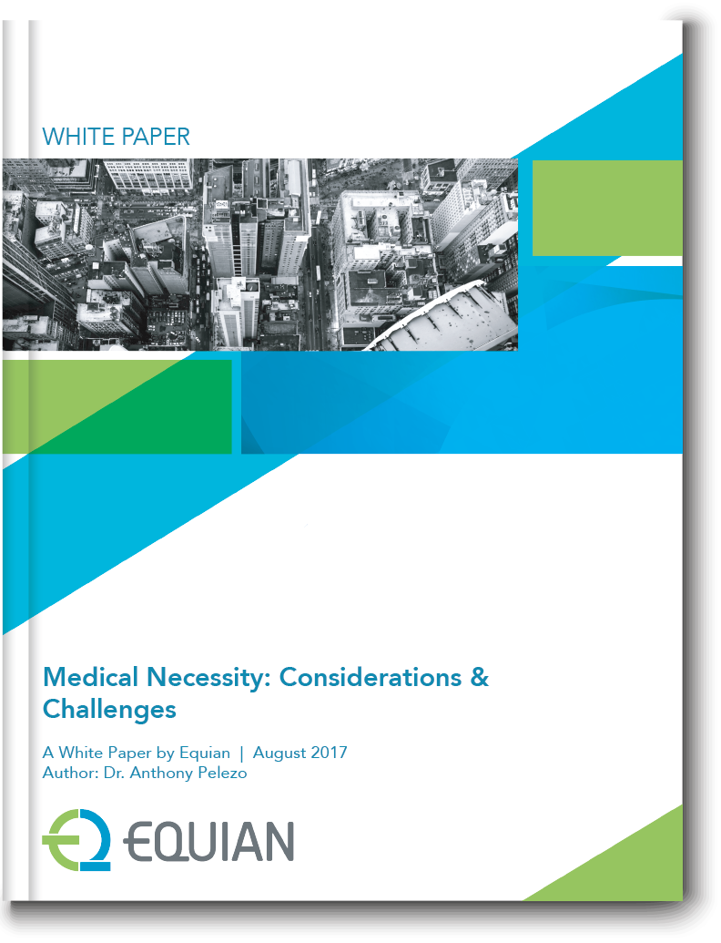 White Paper: Medical Necessity: Considerations & Challenges