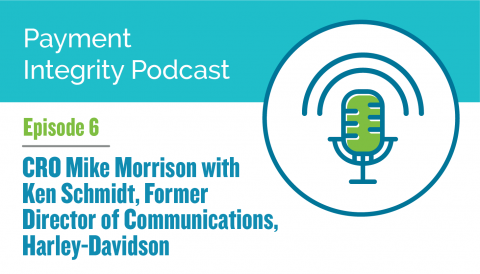Equian Payment Integrity Podcast Episode 6: CRO Mike Morrison with Ken Schmidt, Former Director of Communications for Harley-Davidson