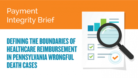 Defining the Boundaries of Healthcare Reimbursement in Pennsylvania Wrongful Death Cases
